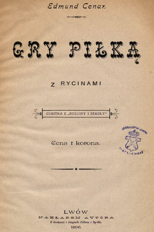 Перший польський та український футбольний підручник